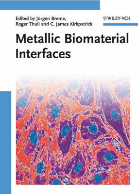 Metallic Biomaterial Interfaces