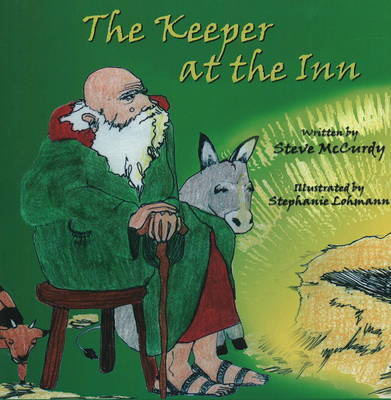 Keeper at the Inn by Steve McCurdy