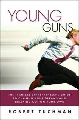 Young Guns by Robert Tuchman