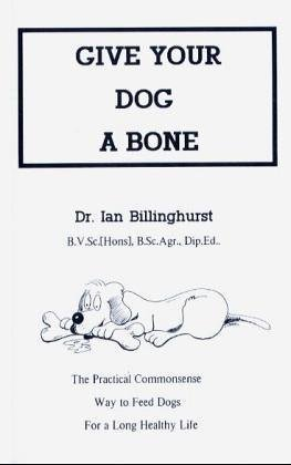 Give Your Dog a Bone by Ian Billinghurst