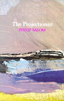 The Projectionist by Philip Salom image