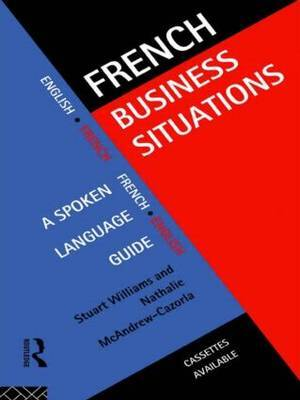 French Business Situations by Stuart Williams