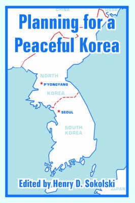 Planning for a Peaceful Korea