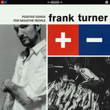 Positive Songs For Negative People (Deluxe) by Frank Turner