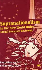 Supranationalism in the New World Order by Paul Close image