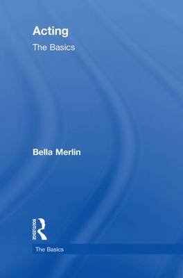 Acting: The Basics by Bella Merlin image