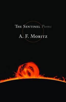 The Sentinel by A.F. Moritz
