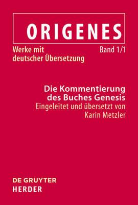 Exegetische Schriften Zum Alten Testament: Band 1.1--Die Kommentierung Des Buches Genesis by Christoph Markschies image