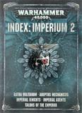 Warhammer 40,000: Index: Imperium Volume 2