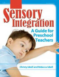 Sensory Integration by Christy Isbell
