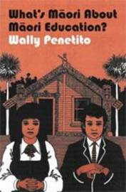What's Maori about Maori Education by Wally Penetito