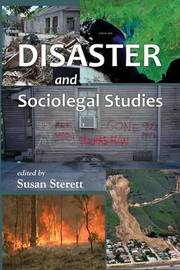 Disaster and Sociolegal Studies by Susan Sterett
