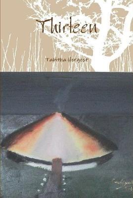 Thirteen by Tabitha Hergest
