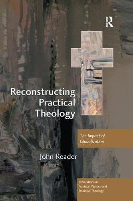 Reconstructing Practical Theology by John Reader image