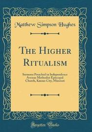 The Higher Ritualism by Matthew Simpson Hughes image
