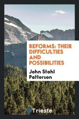 Reforms by John Stahl Patterson