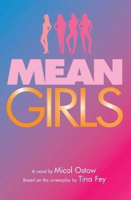 Mean Girls by Micol Ostow