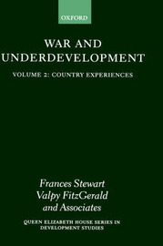 War and Underdevelopment: Volume 2: Country Experiences image