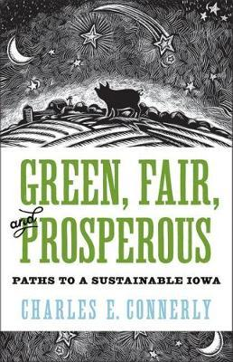 Green, Fair, and Prosperous by Charles Connerly