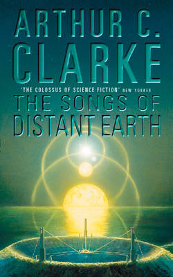 The Songs of Distant Earth by Arthur C. Clarke image