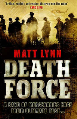 Death Force by Matt Lynn