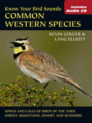 Know Your Bird Sounds by Kevin Colver
