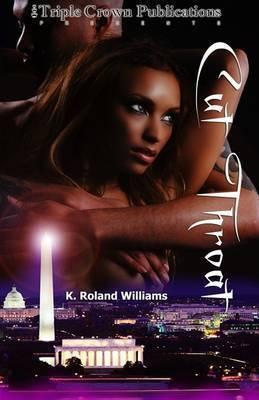 Cut Throat by K Roland Williams