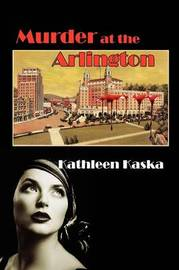 Murder at the Arlington by Kathleen Kaska image