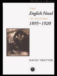 English Novel Hist 1895-1920 by David Trotter image