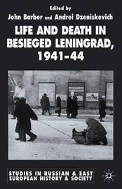 Life and Death in Besieged Leningrad, 1941-1944 image