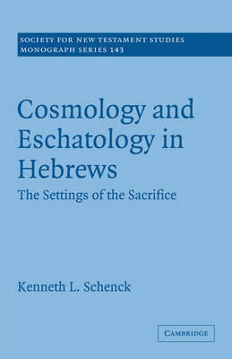 Society for New Testament Studies Monograph Series: Series Number 143 by Kenneth L. Schenck