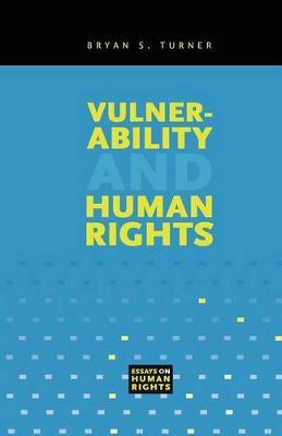 Vulnerability and Human Rights by Bryan S Turner image
