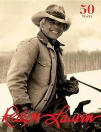 Ralph Lauren: Revised and Expanded Anniversary Edition by Ralph Lauren