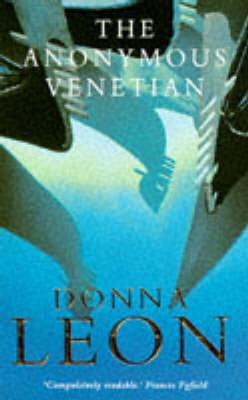 The Anonymous Venetian (Guido Brunetti #3) by Donna Leon