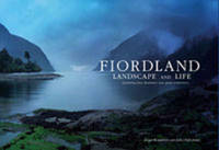 Fiordland Landscape and Life by Roger Wandless