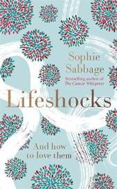 Lifeshocks by Sophie Sabbage