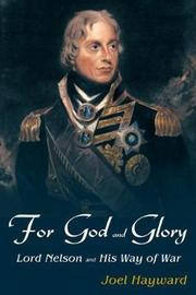 For God And Glory by Joel S. Hayward