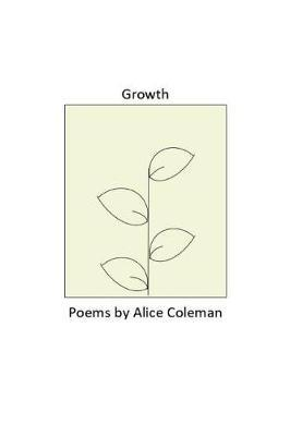 Growth by Alice Coleman