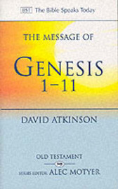 The Message of Genesis 1-11 by David Atkinson image