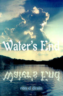 Water's End by Ron D. Drain