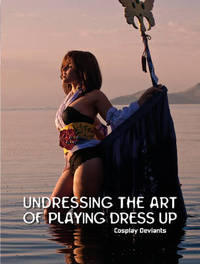 Undressing the Art of Playing Dress Up by Troy Doerner