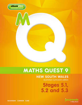 Maths Quest 9 for New South Wales Australian Curriculum Edition, Stages 5.1,5.2 and 5.3 & eBookPLUS by Roger Blackman