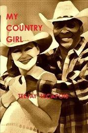 My Country Girl by Teejay LeCapois image