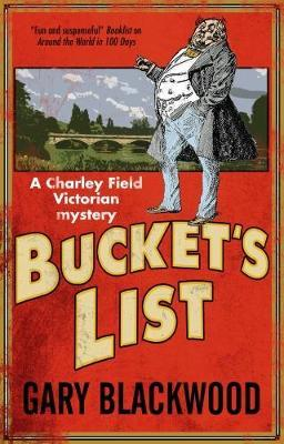 Bucket's List by Gary Blackwood