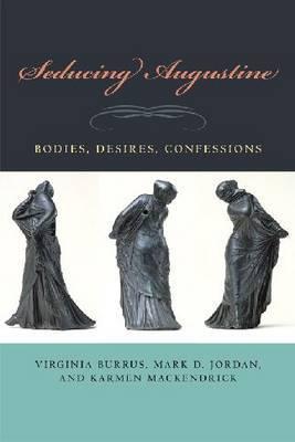 Seducing Augustine by Virginia Burrus
