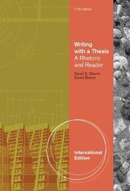 Writing with a Thesis, International Edition by David Skwire image