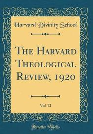 The Harvard Theological Review, 1920, Vol. 13 (Classic Reprint) by Harvard Divinity School image