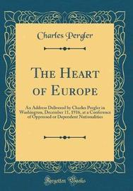 The Heart of Europe by Charles Pergler image