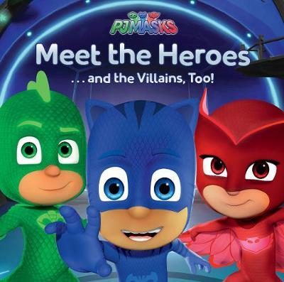 PJ Masks Meet the Heroes by Parragon Books Ltd