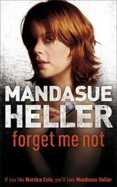 Forget Me Not by Mandasue Heller image